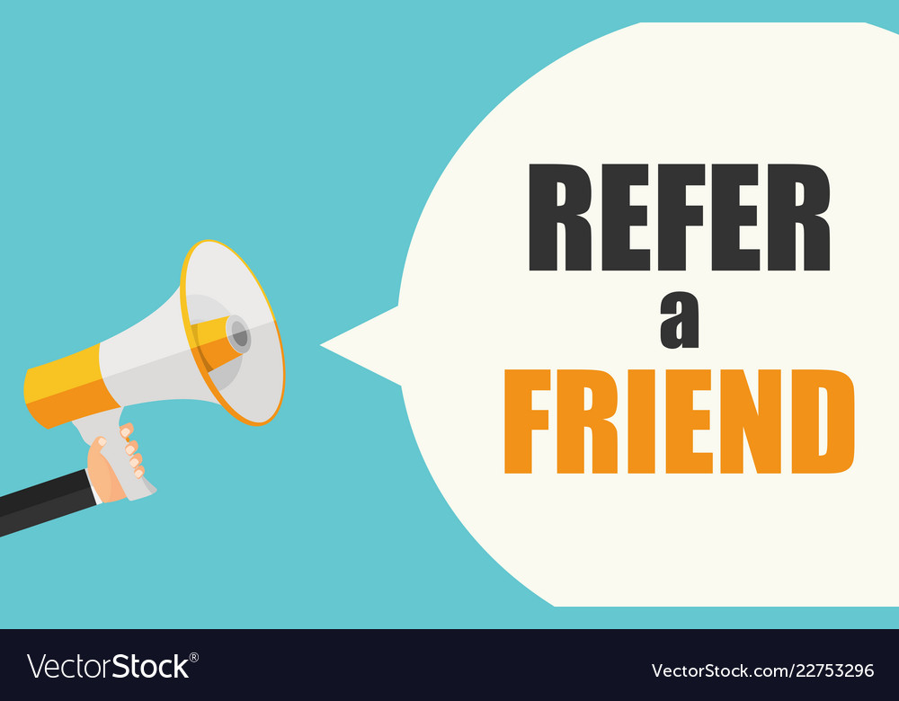 Refer a friend poster with megaphone and hand