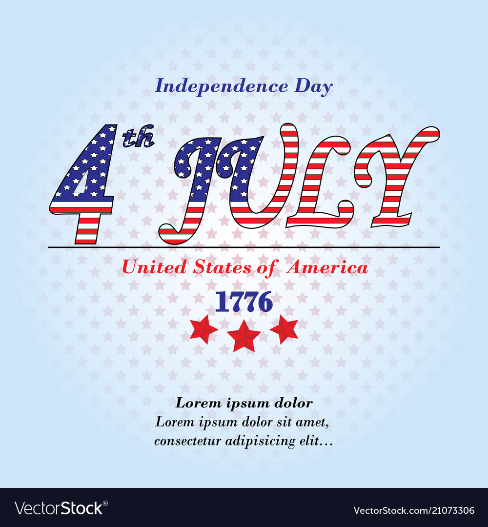 Ndependence day card 4 th july background with te