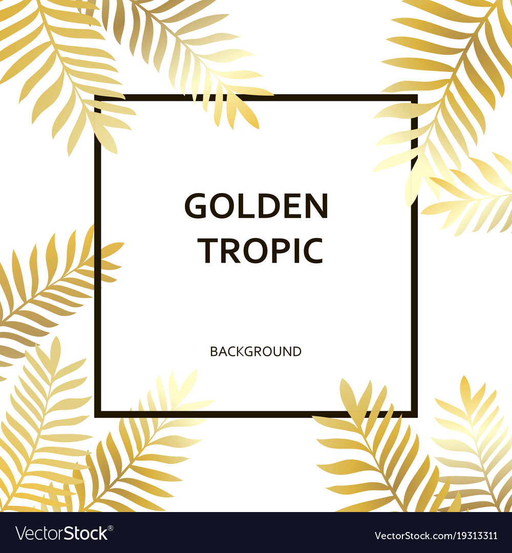 Tropic golden palm trees leaves and black text