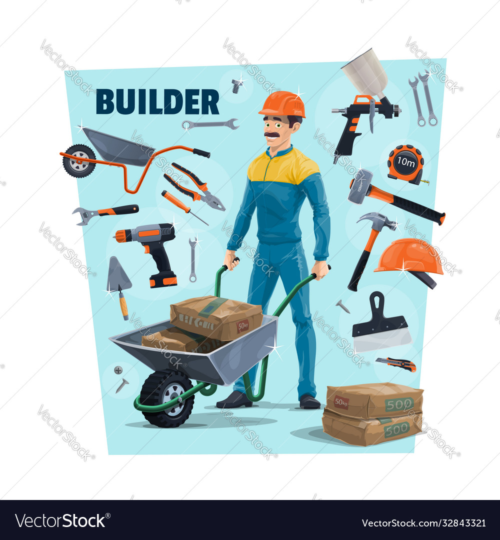 Builder construction worker and tools