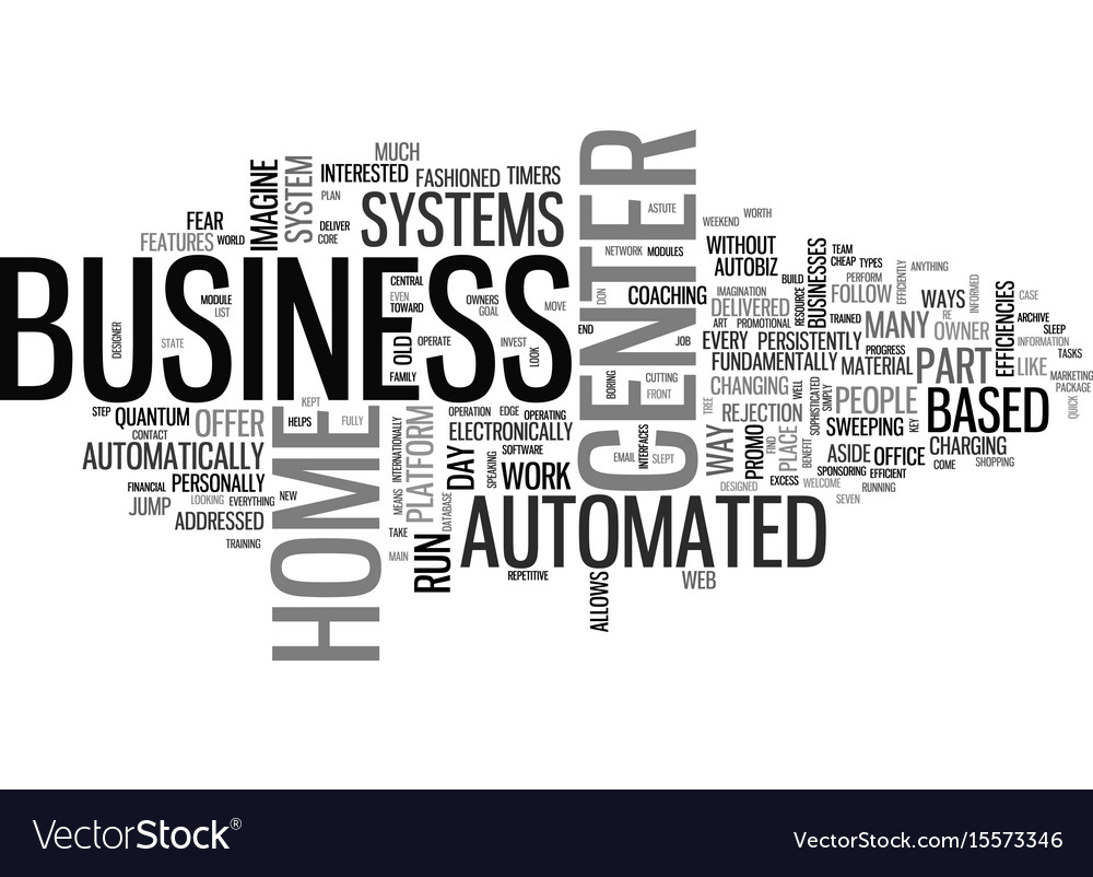 Automated business center systems text word cloud