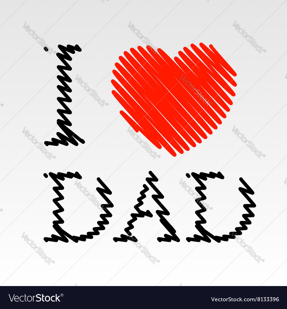 Card For Dad With Scribbled Effect Royalty Free Vector Image