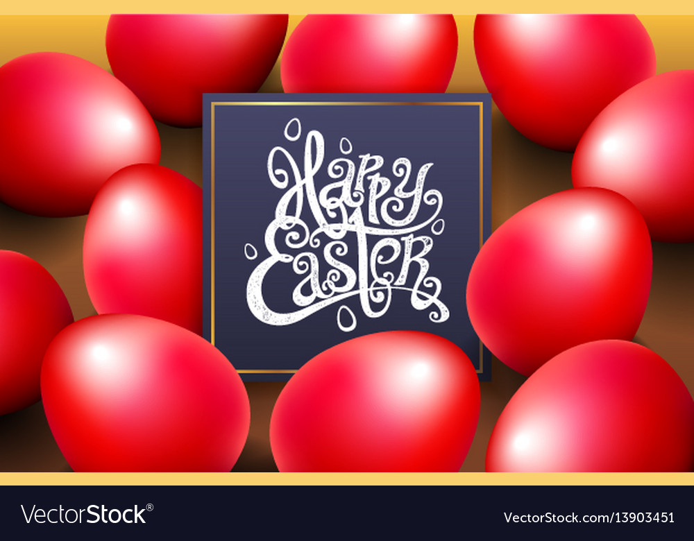 Red eggs happy easter lettering modern calligraphy