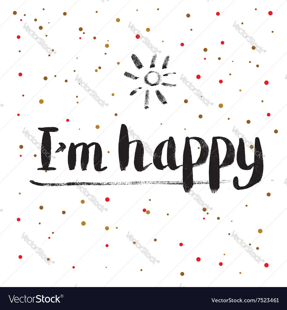 Calligraphy Greeting Card with I am Happy