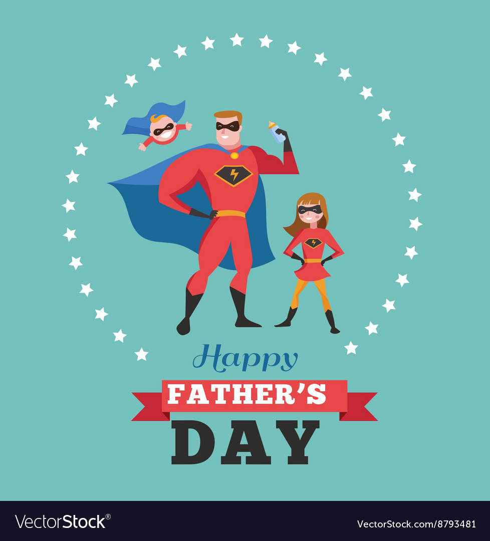 happy fathers day card super dad with kids vector image