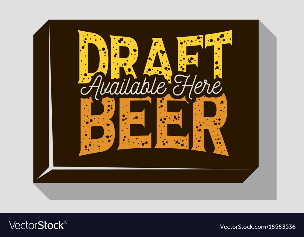 Draft beer typographic sign design for pubs vector image