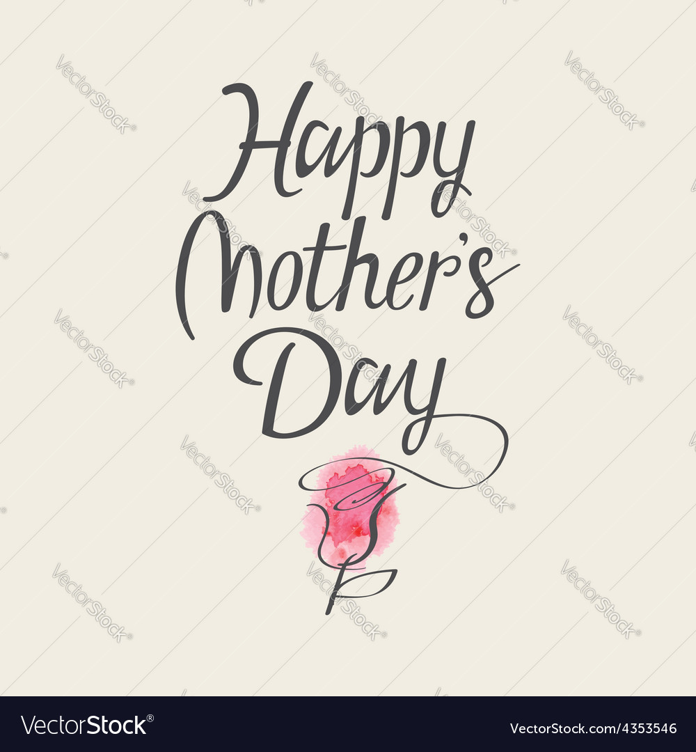 The words Happy Mothers Day