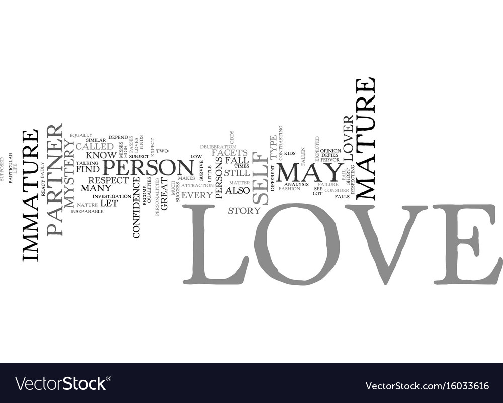 Love mature and immature love text background vector image