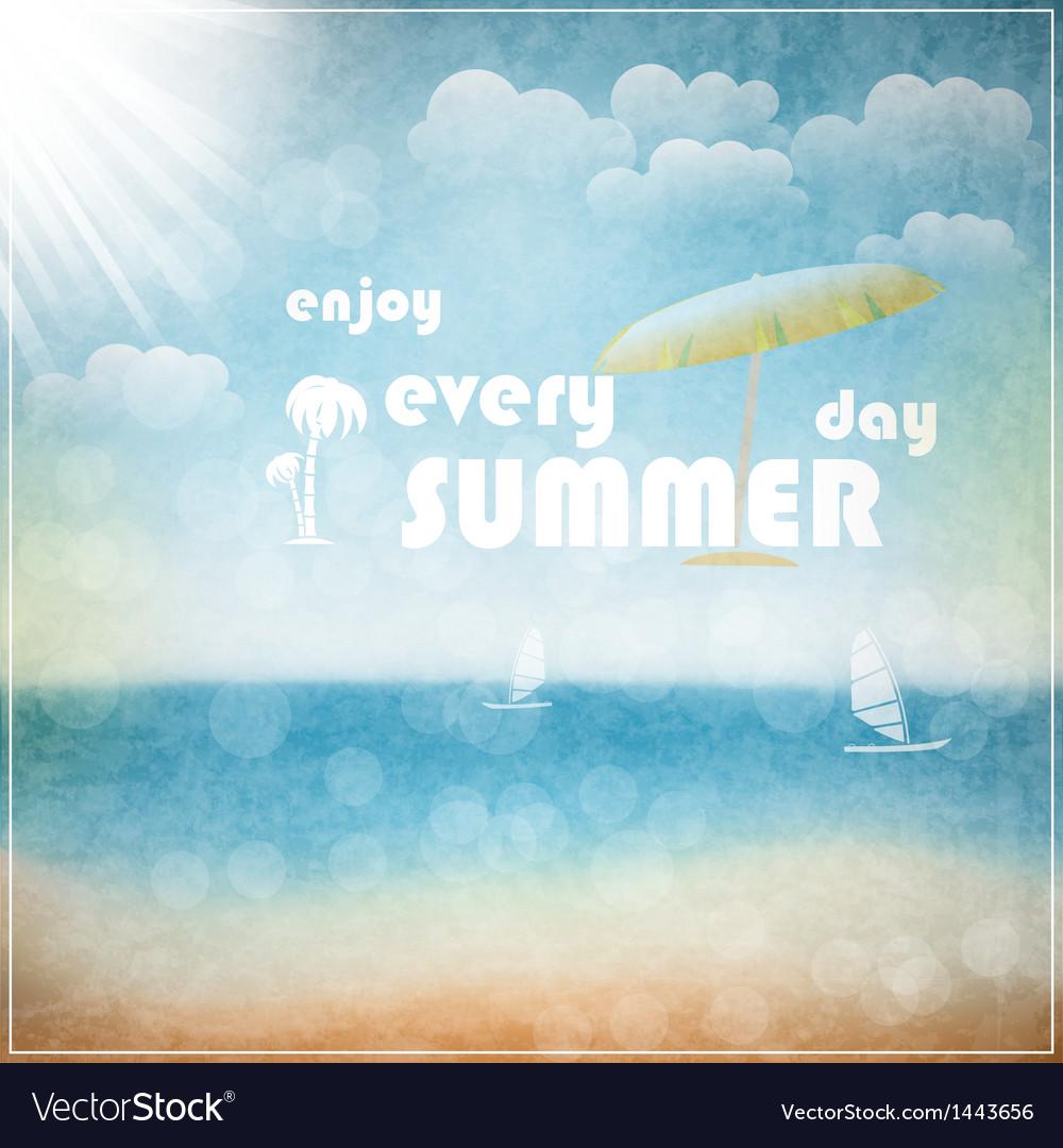 Enjoy every summer day