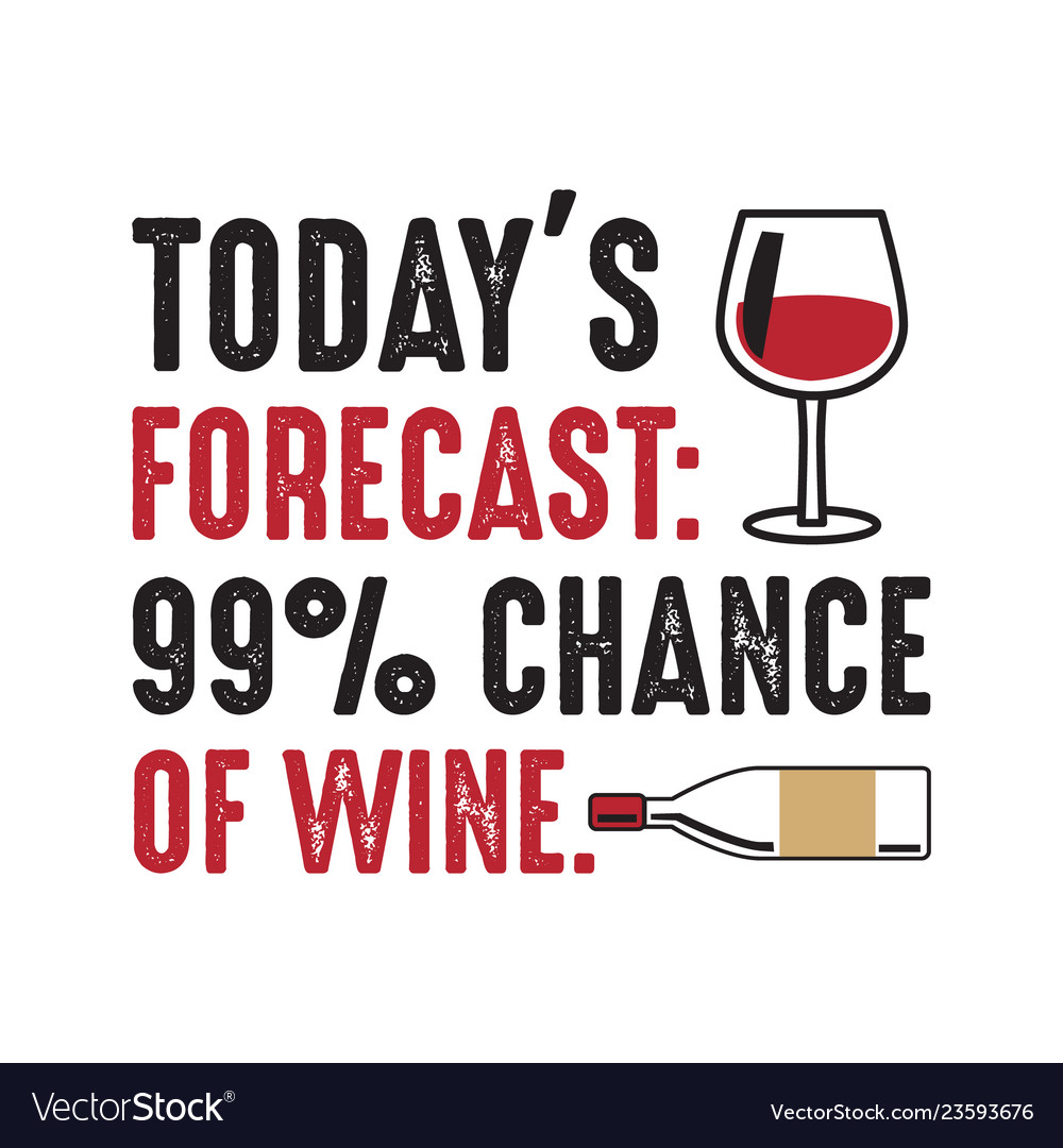 Chance Of Wine Good For Print Vector Image