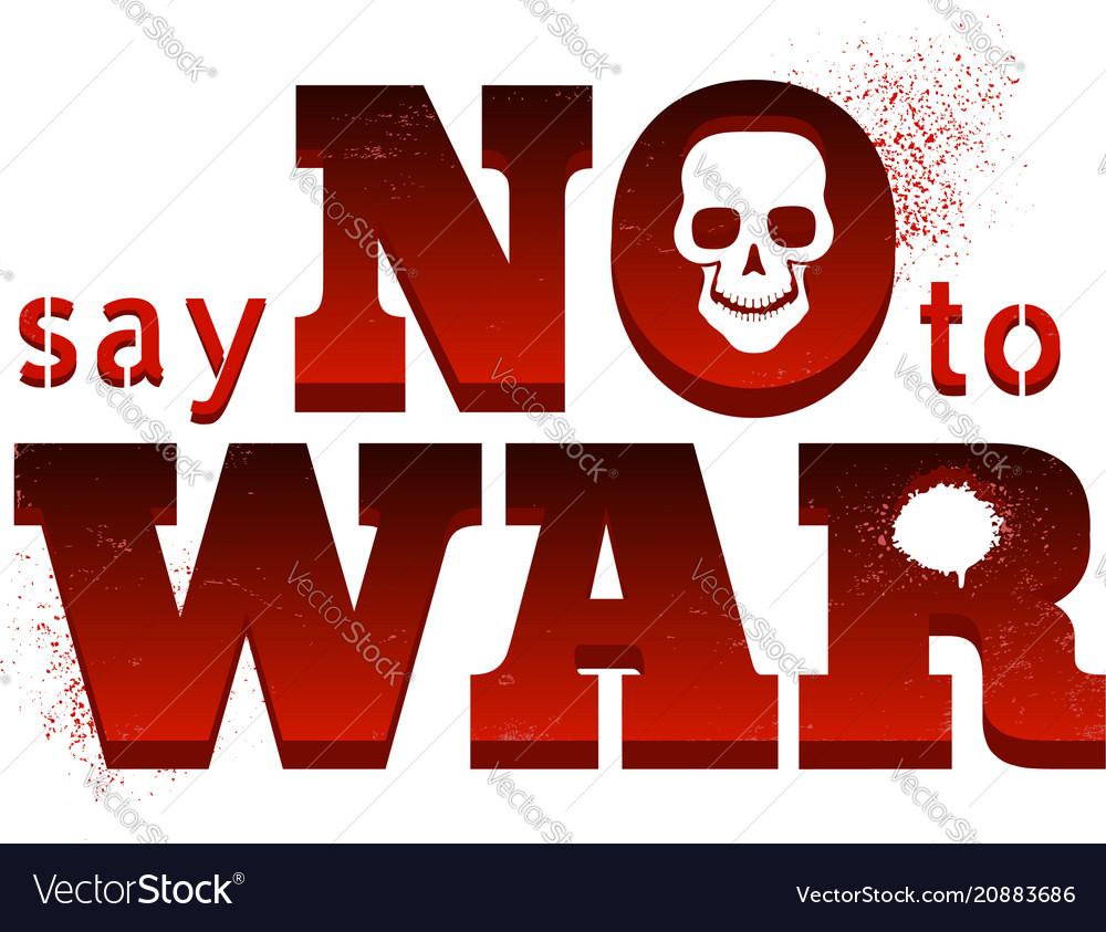 Poster say no to war