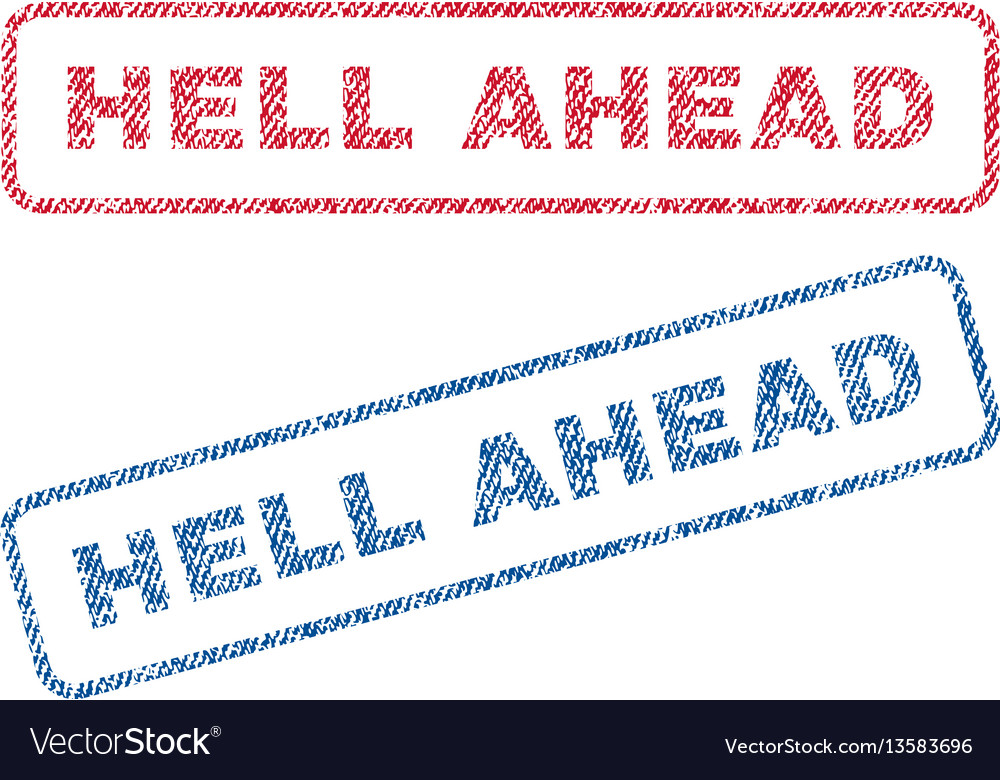 Hell ahead textile stamps vector image