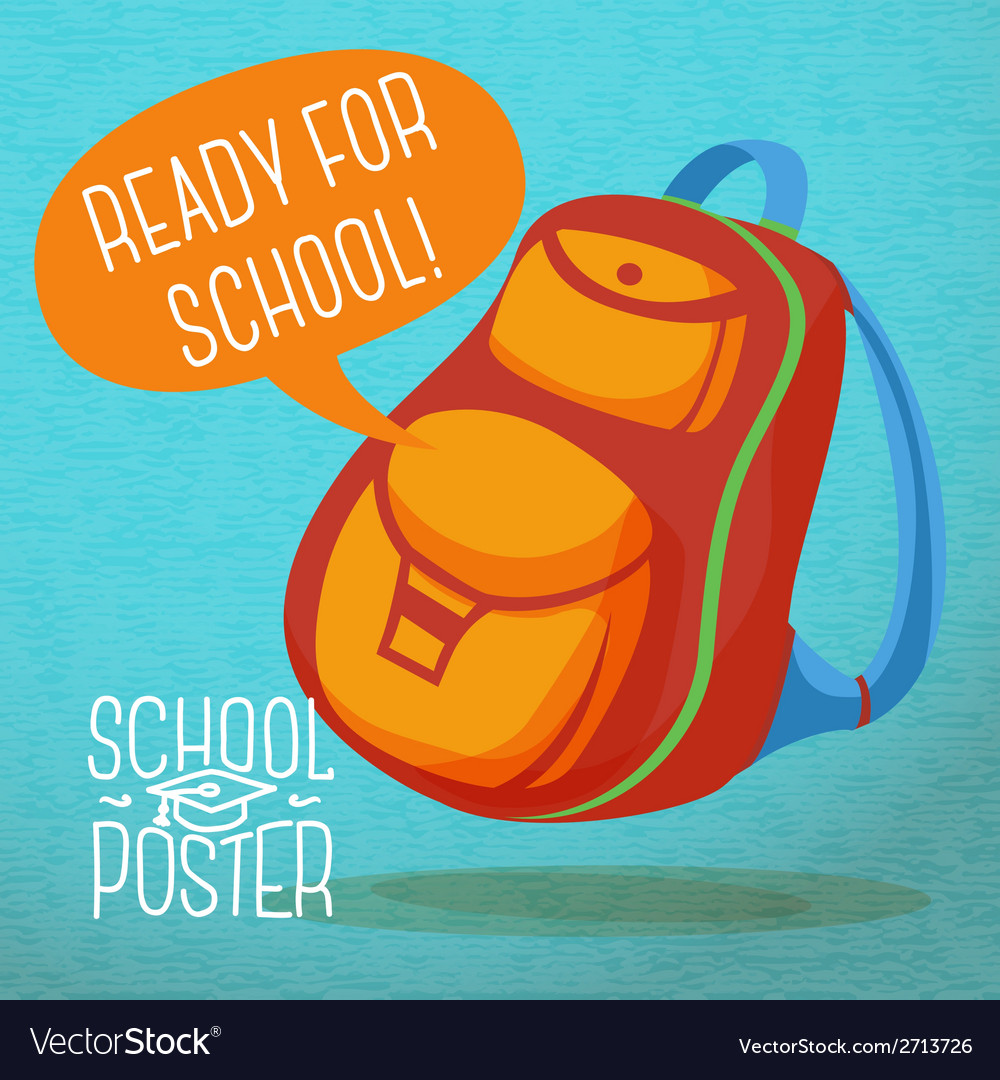 Cute education poster - backpack with speech vector image