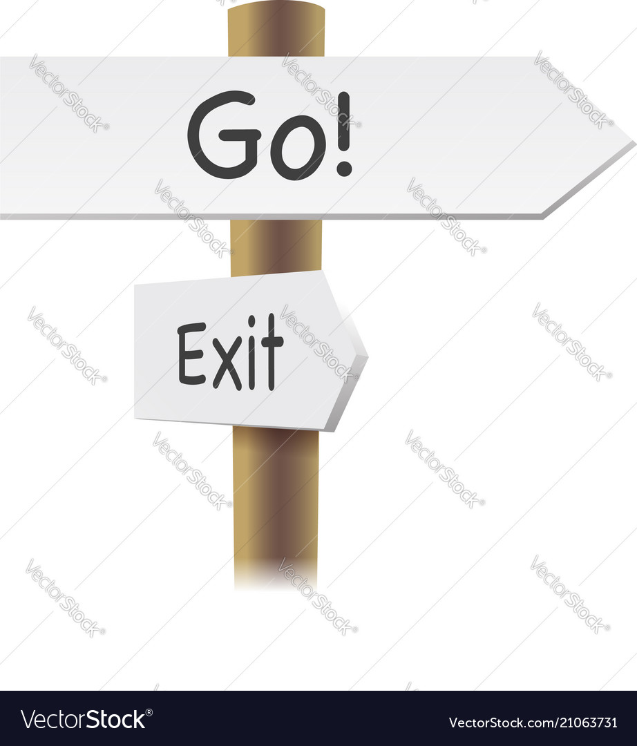 Direction road signs - go and exit - arrows on