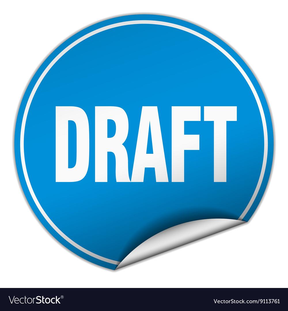 Draft round blue sticker isolated on white