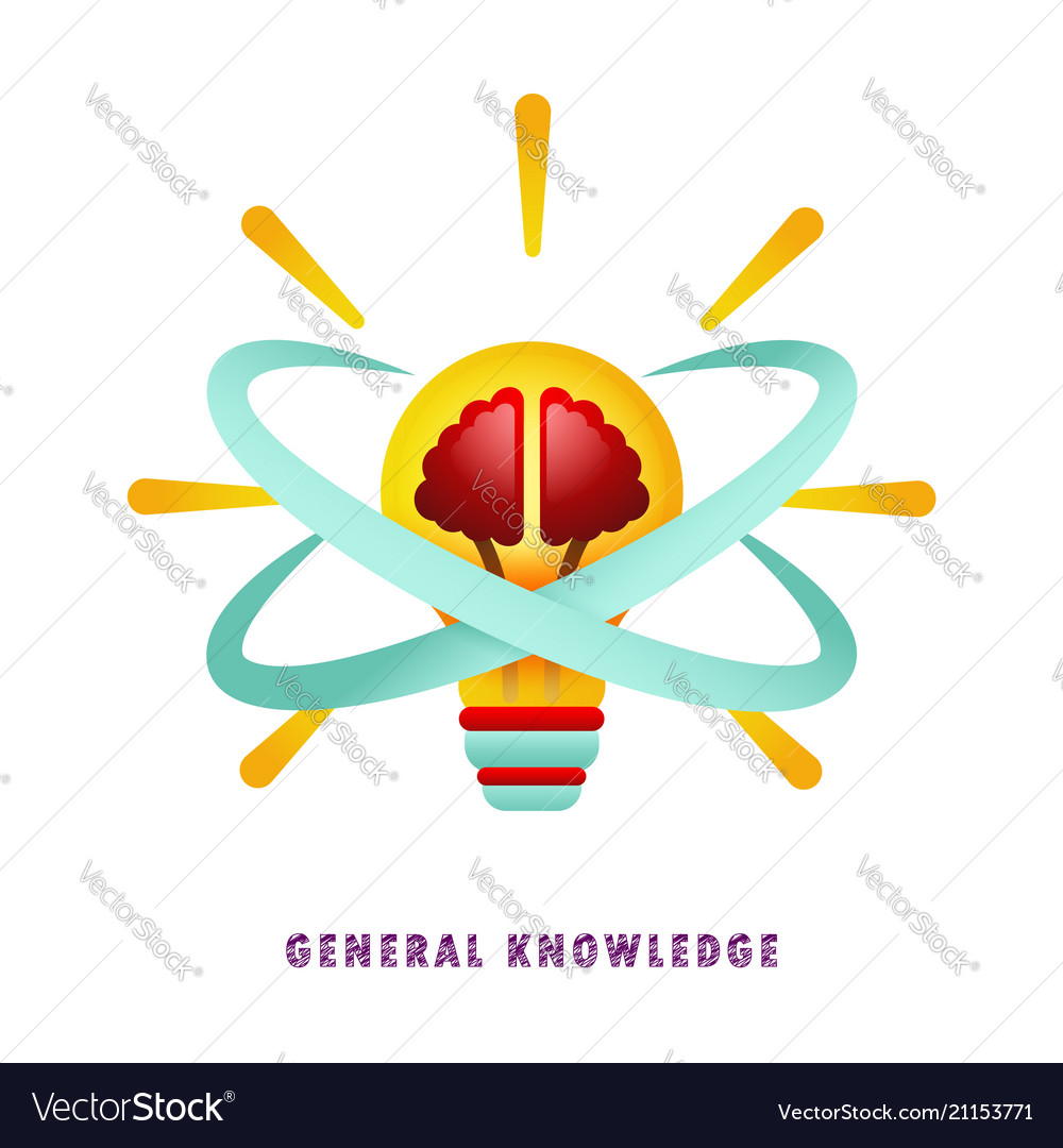 General knowledge thought-out idea