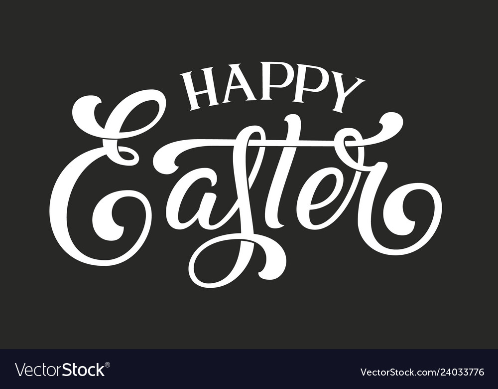 Hand drawn lettering happy easter elegant modern