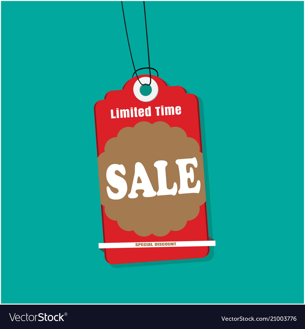 Tag sale limited time sale special discount