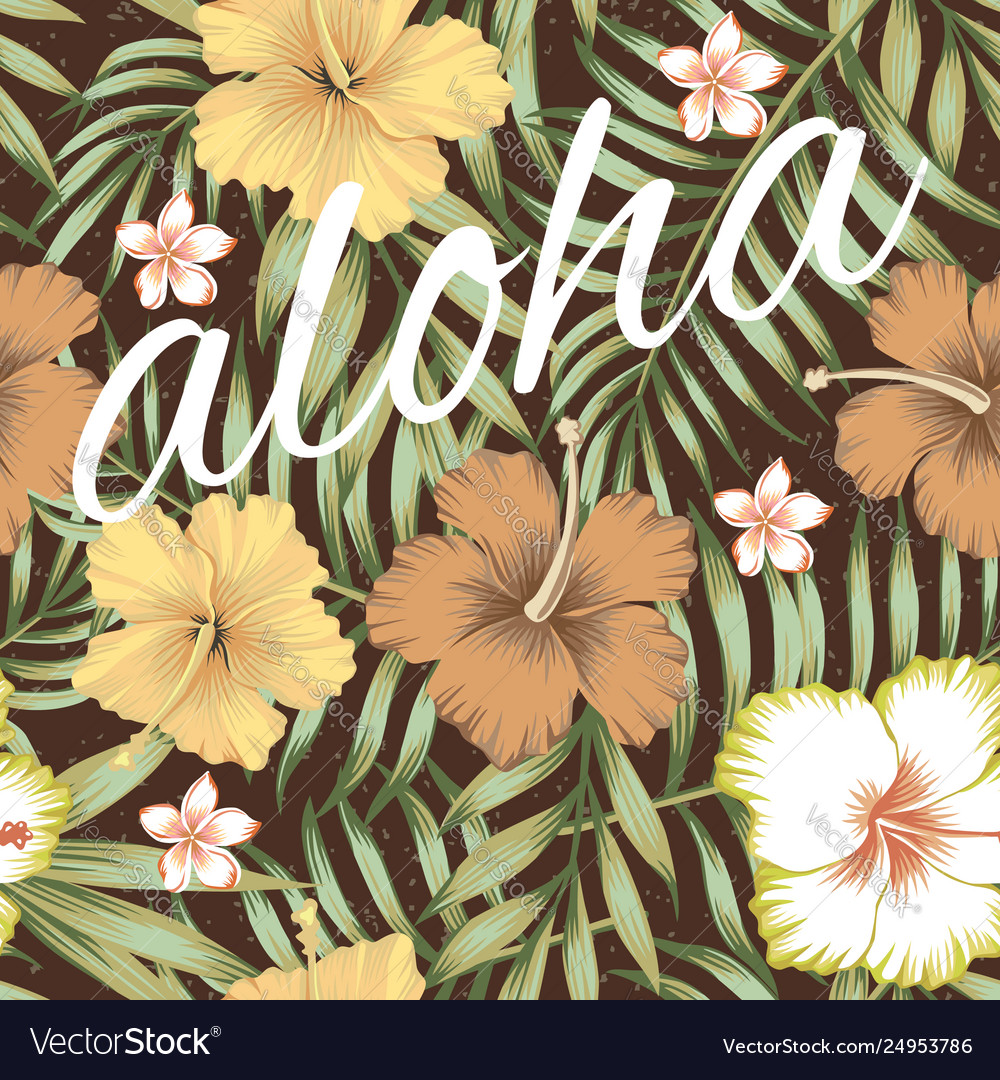 Slogan aloha tropical leaves hibiscus brown