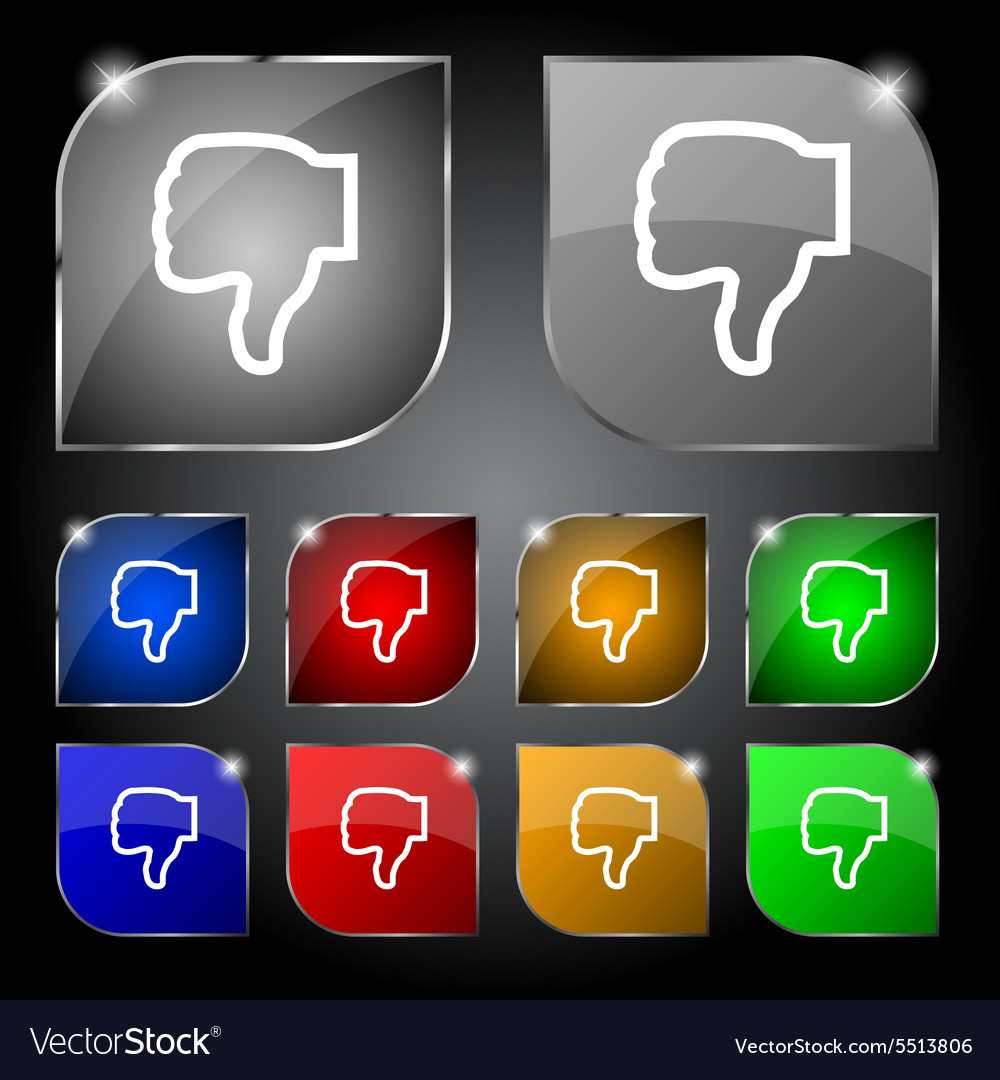 Dislike icon sign Set of ten colorful buttons with