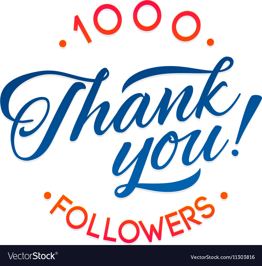 Thank you 1000 followers card thanks royalty free vector thank you 1000 followers card thanks vector image altavistaventures Images