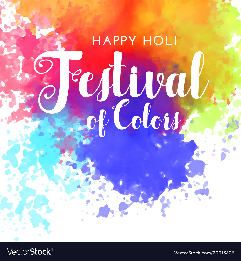 Happy Holi Festival Of Colors Background Vector Image