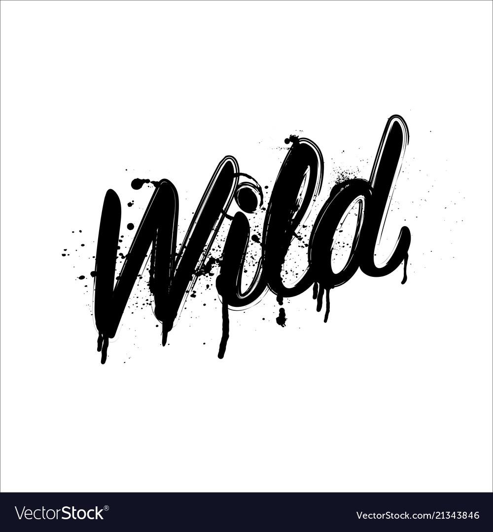 Wild grunge word