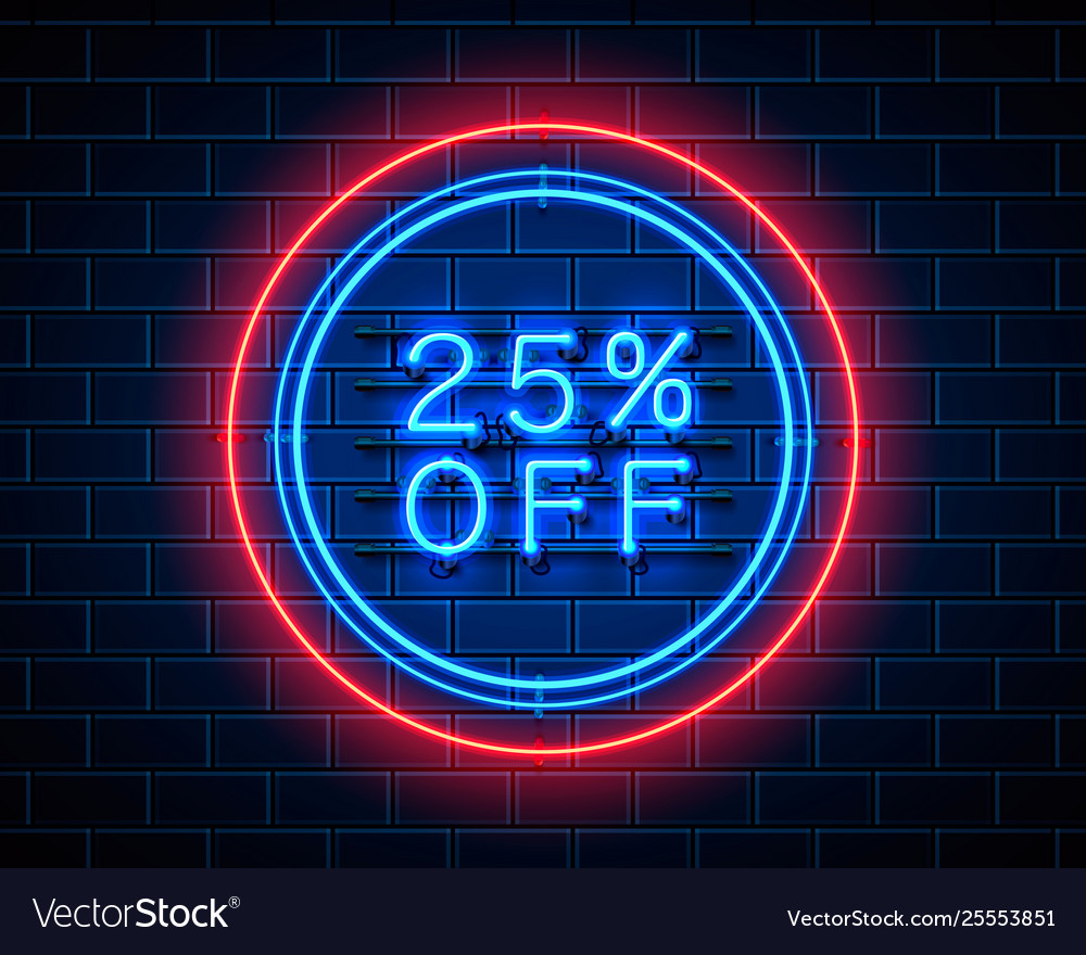 Neon 25 off text banner night sign