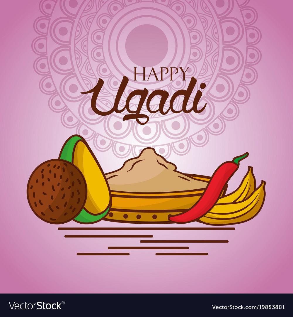 Happy ugadi indian food traditional mandala vector image