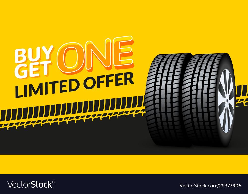 Car tire sale banner buy 1 get 1 free car tyre