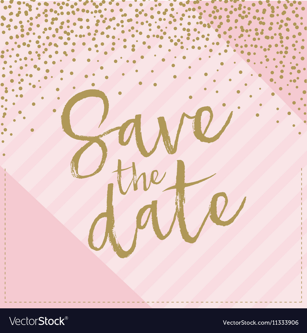 Save date hand drawn with confetti pink and