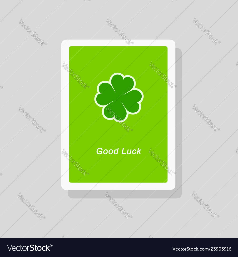 Good luck greeting card with four leaf clover