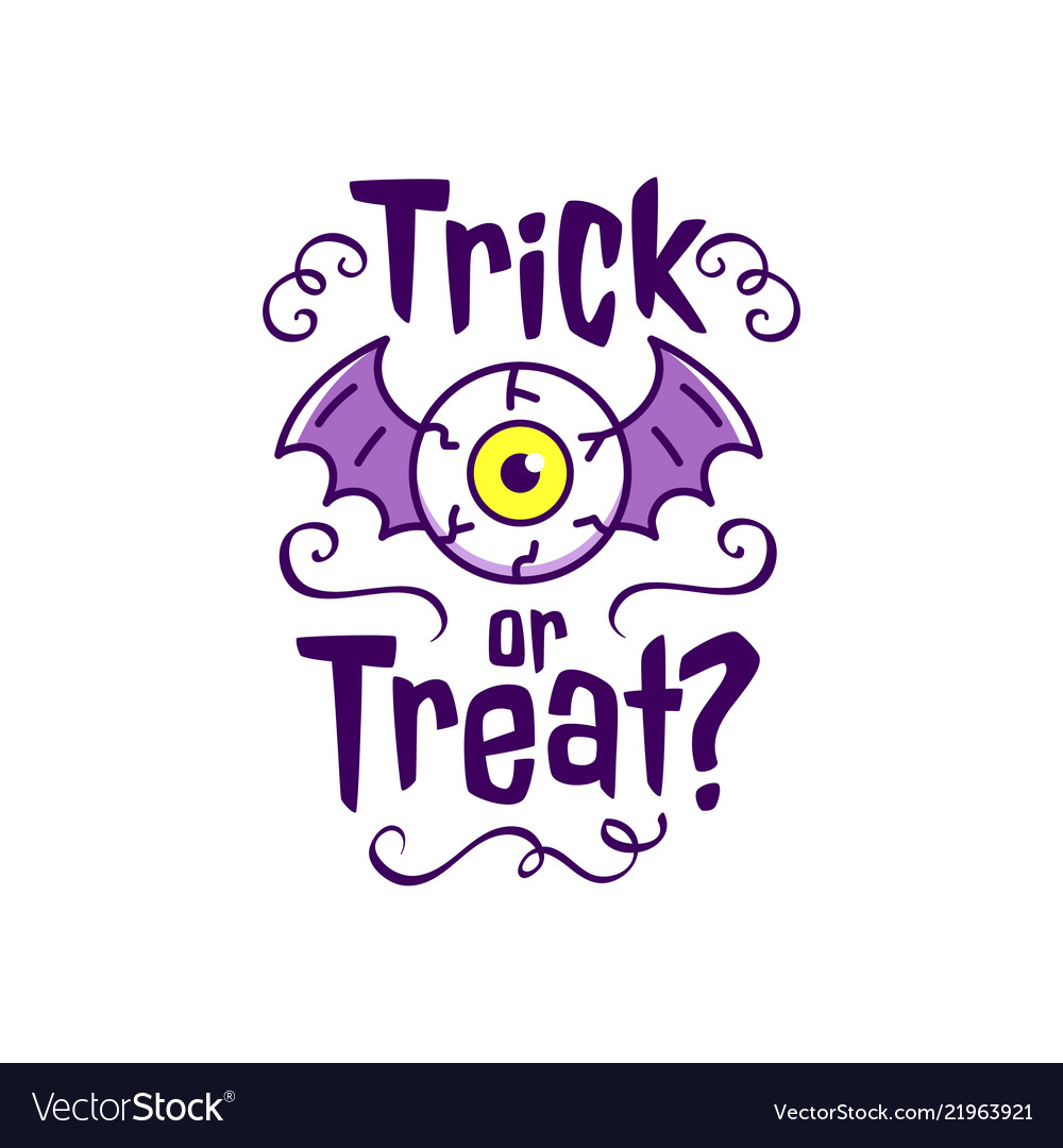 Trick or treat - traditional halloween inscription