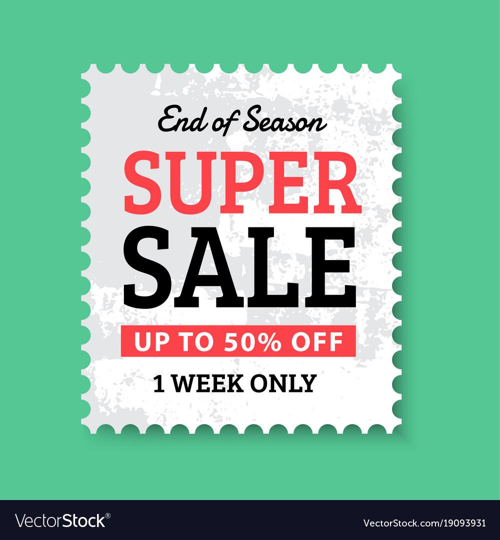 End of season super sale stamp