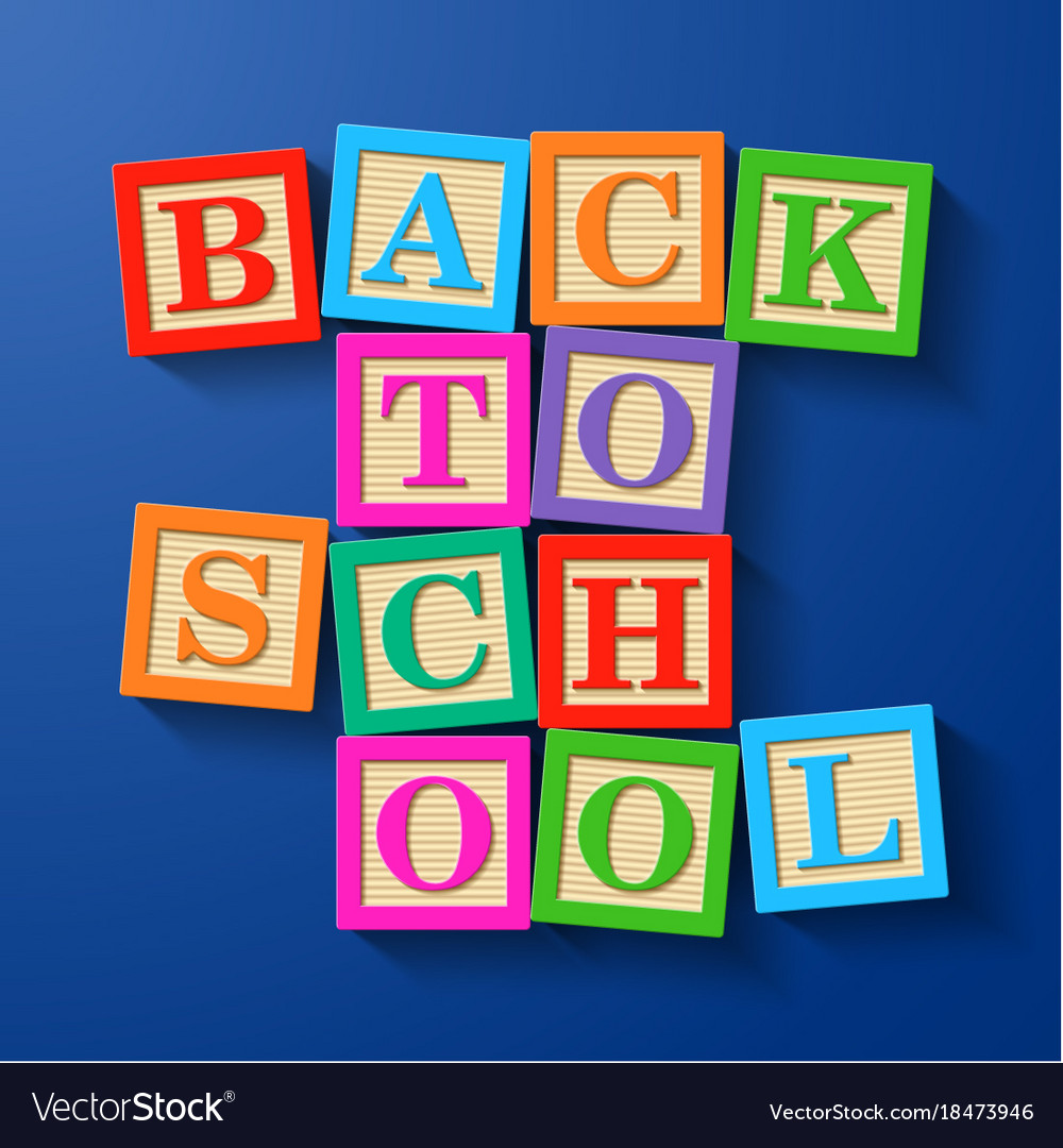 Back to school phrase compiled with wooden