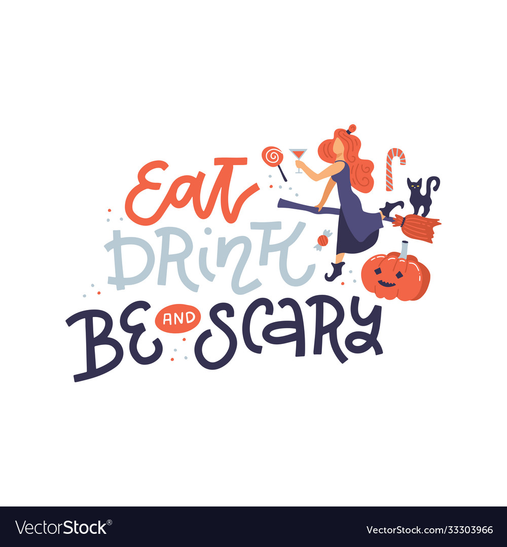 Halloween poster with lettering quote - eat drink