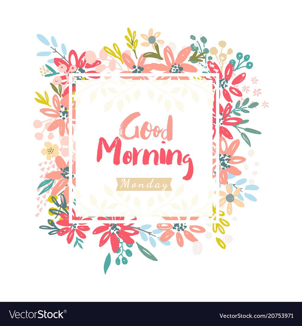 Good morning monday royalty free vector image vectorstock - Good morning monday images ...