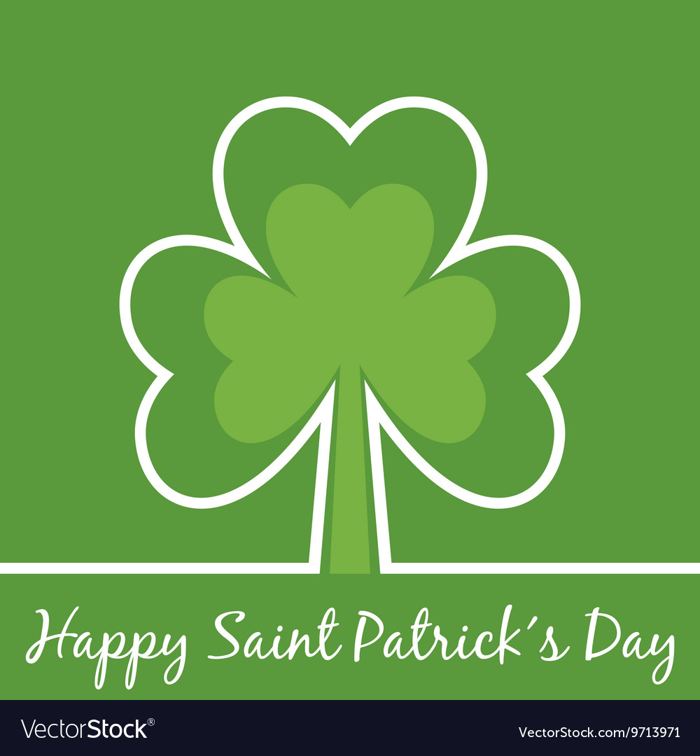 Greetings For Saint Patricks Day With Shamrock Vector Image
