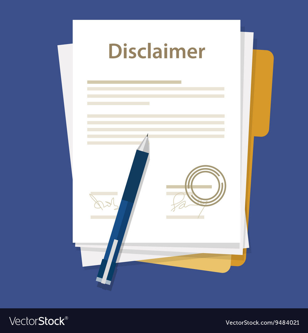 Disclaimer document paper legal aggreement signed