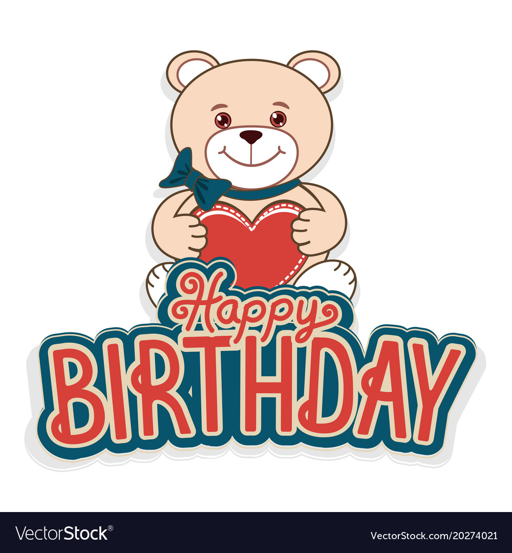Happy Birthday Greeting Cards With A Cheerful Tedd