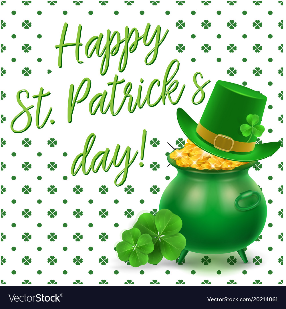 b1cd9332 Happy st patrick day hat clover leaves background Vector Image