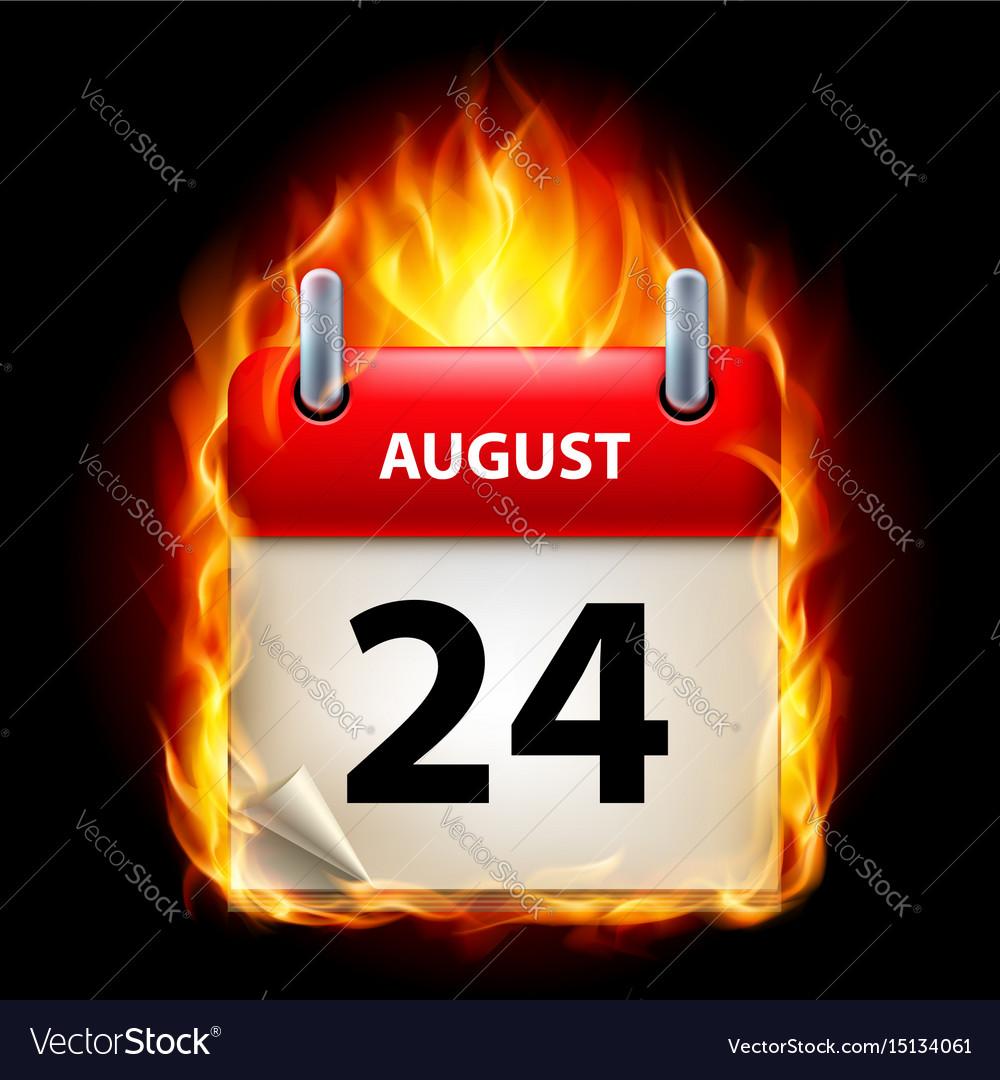 Twenty-fourth august in calendar burning icon on vector image
