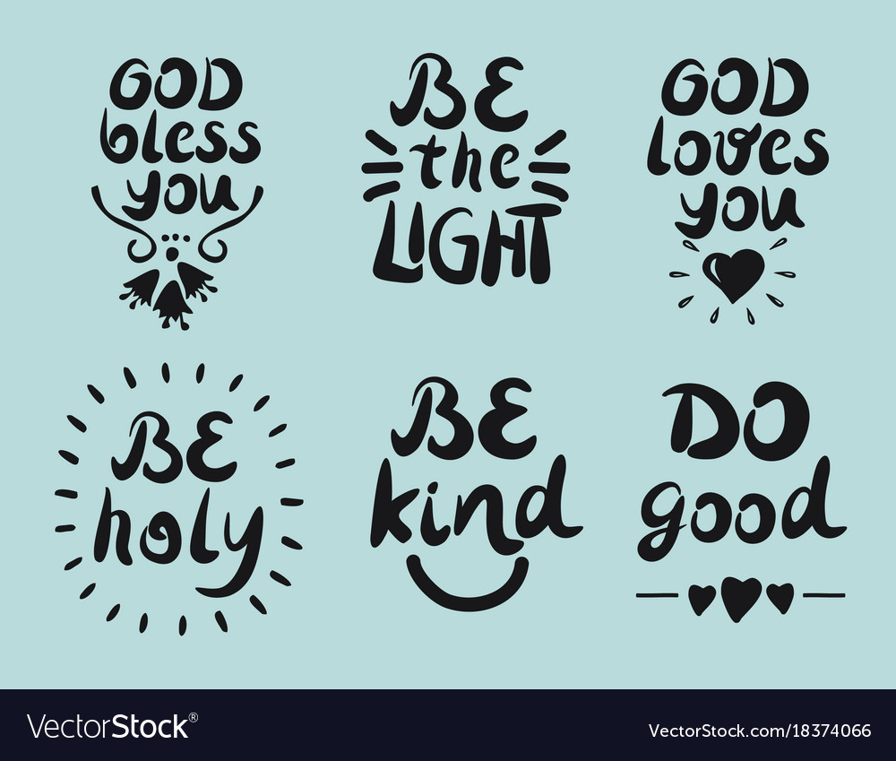 6 Hand Lettering Quotes God Bless You Be The Vector Image
