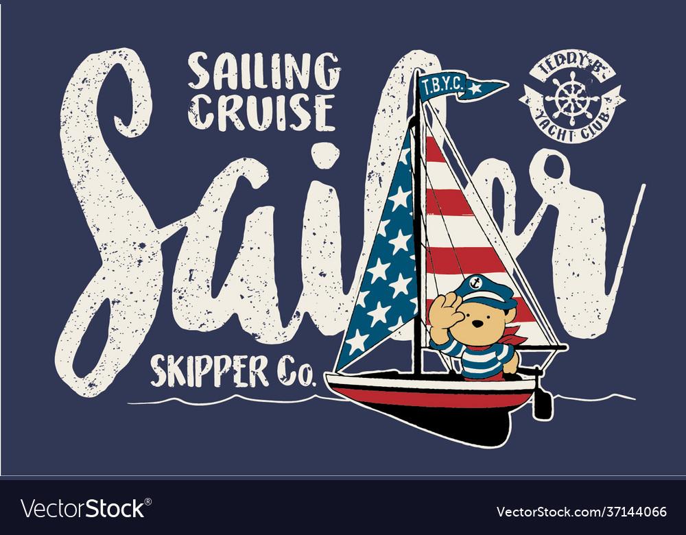 Cute sailor bear on a sailboat