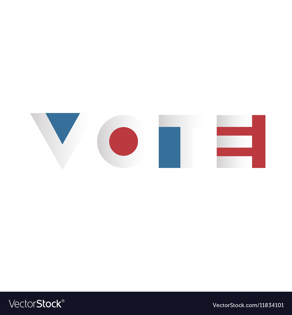 Voting concept Voting Campaign Election Typography
