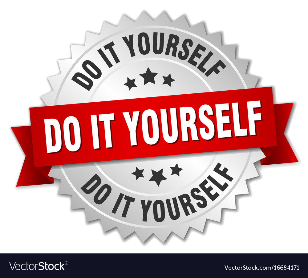 Do it yourself round isolated silver badge vector image solutioingenieria Gallery