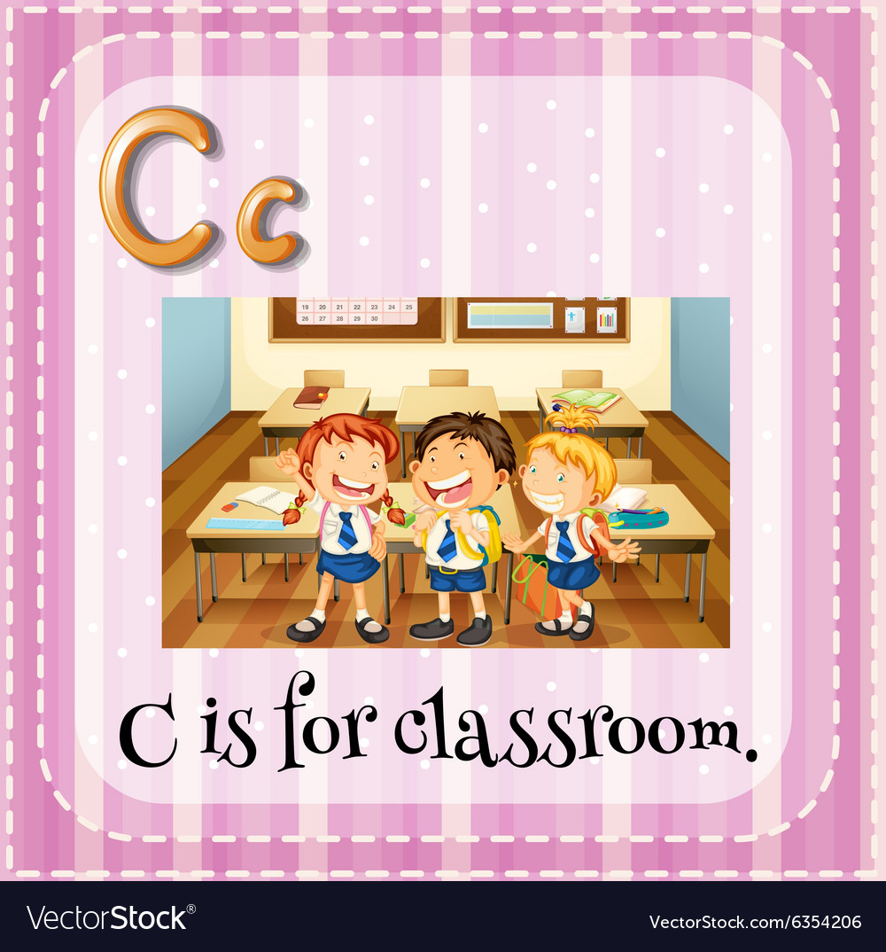 Flashcard letter C is for classroom