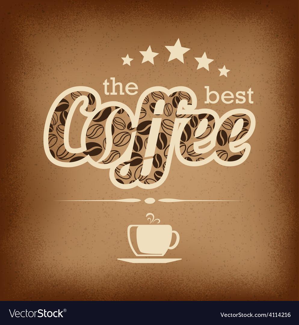 Coffee label design over grunge vintage background