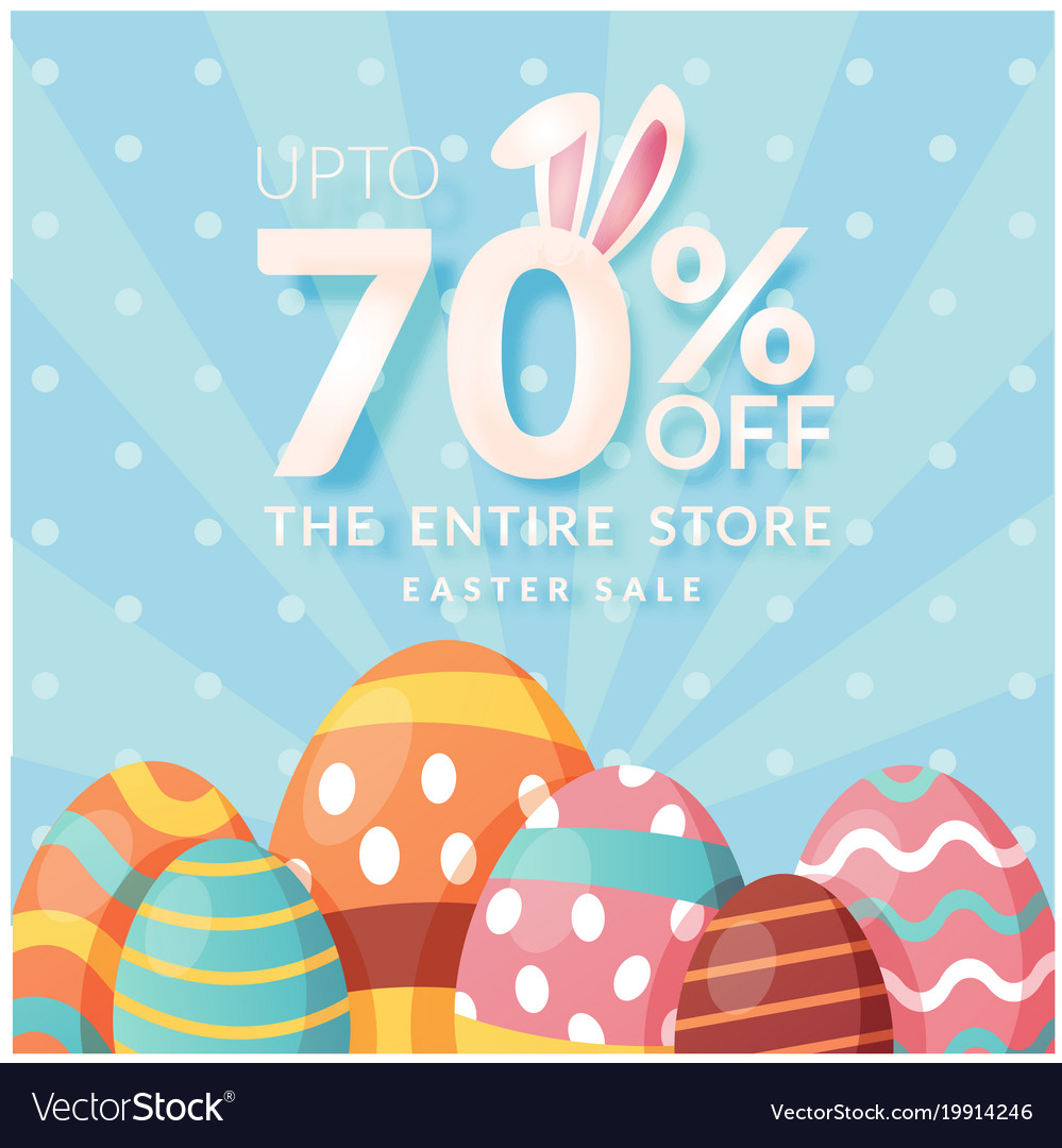 Easter Sale: Up To 70 Off The Entire Store Easter Sale Blue Ba Vector Image