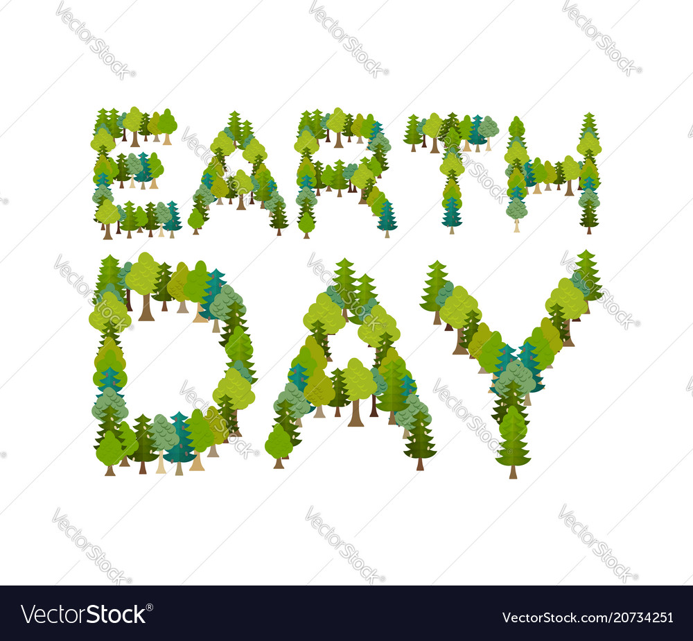 Earth day lettering and forest trees and